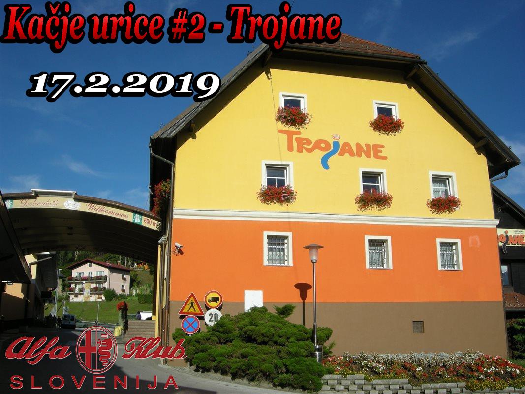 Kačje urice #2 - Trojane